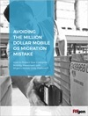 Avoiding the Million Dollar Mobile OS Migration Mistake White Paper