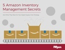 RFgen ebook: 5 Amazon Inventory Management Secrets and What They Mean for Your Digital Supply Chain Strategy