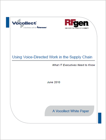 Using Voice-Directed Work in the Supply Chain: What IT Executives Need to Know