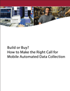 RFgen whitepaper: Build or Buy? How to Make the Right Call for Mobile Automated Data Collection