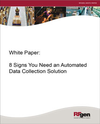 8 Signs You Need an Automated Data Collection Solution CTA