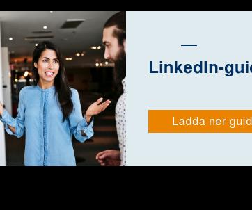 LinkedIn-guide för nybörjare  Lär dig LinkedIn från grunden Ladda ner guiden här!