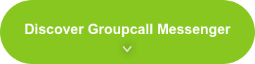 Discover Groupcall Messenger