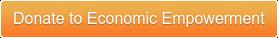 Donate to Economic Empowerment