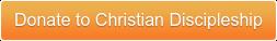 Donate to Christian Discipleship