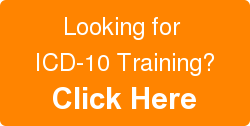 Looking for  ICD-10 Training? Click Here
