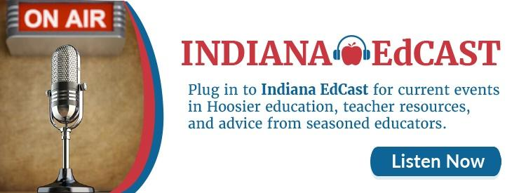 Listen to the Indiana EdCAST