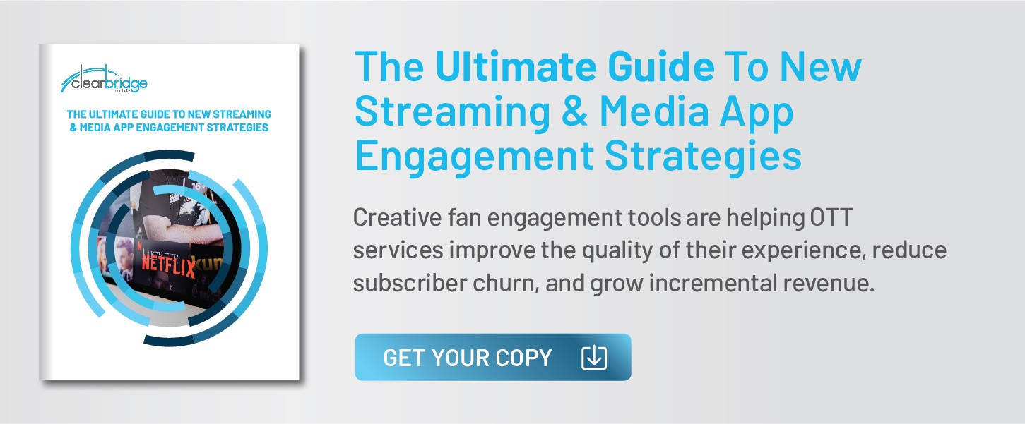The Ultimate Guide To New Streaming & Media App Engagement Strategies