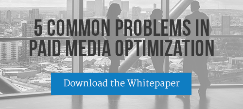 5 Common Problems in Paid Media Optimization