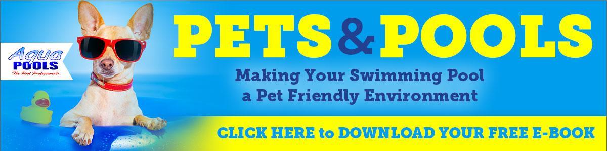 Aqua Pools Pets and Pools Ebook Banner