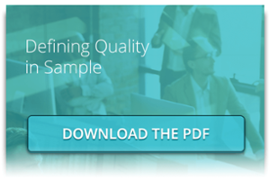 Learn More in Our eBook:  Defining Quality in Sample
