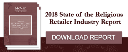 McVan 2018 State of the Religious Retailer Industry Report
