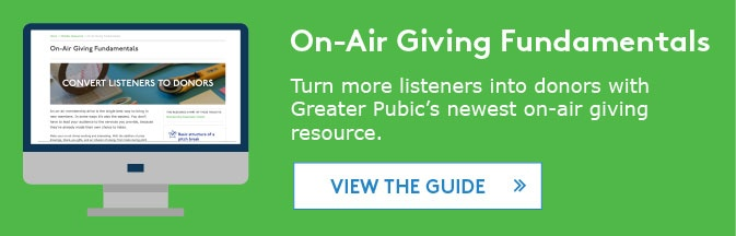 View the on-air giving fundamentals guide >>>