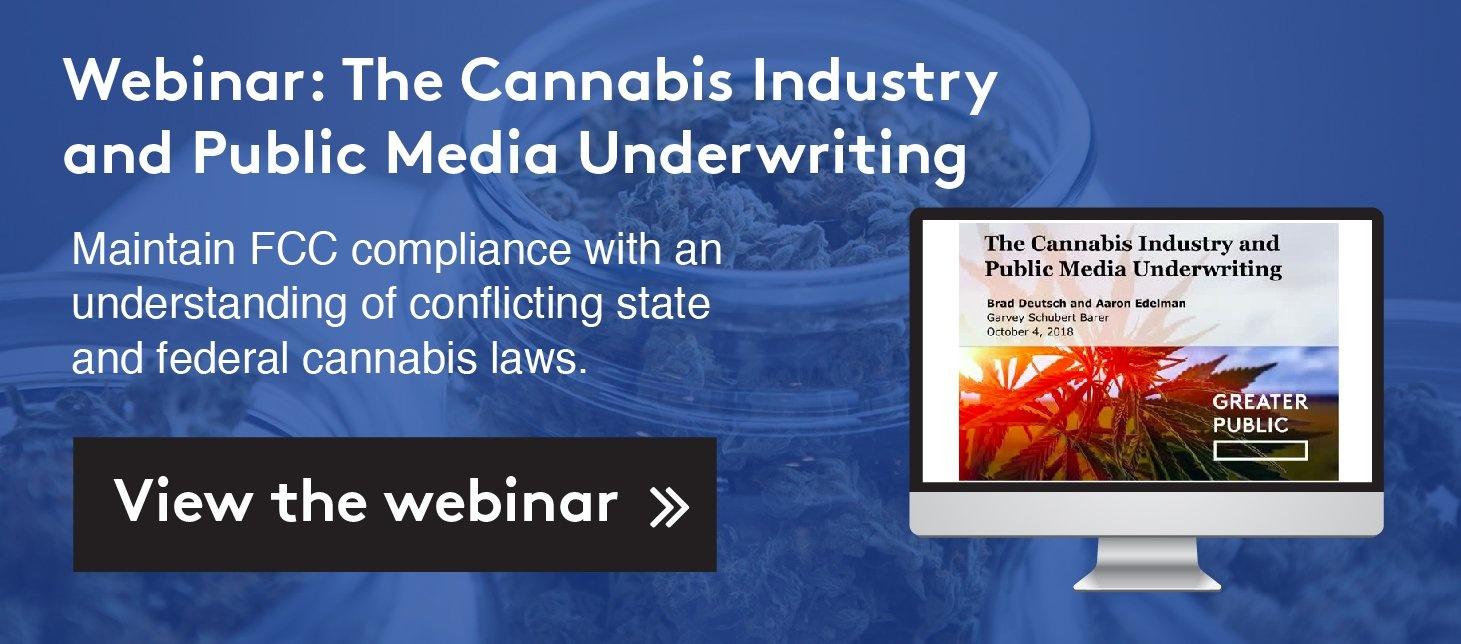 Webinar: The Cannabis Industry and Public Media Underwriting