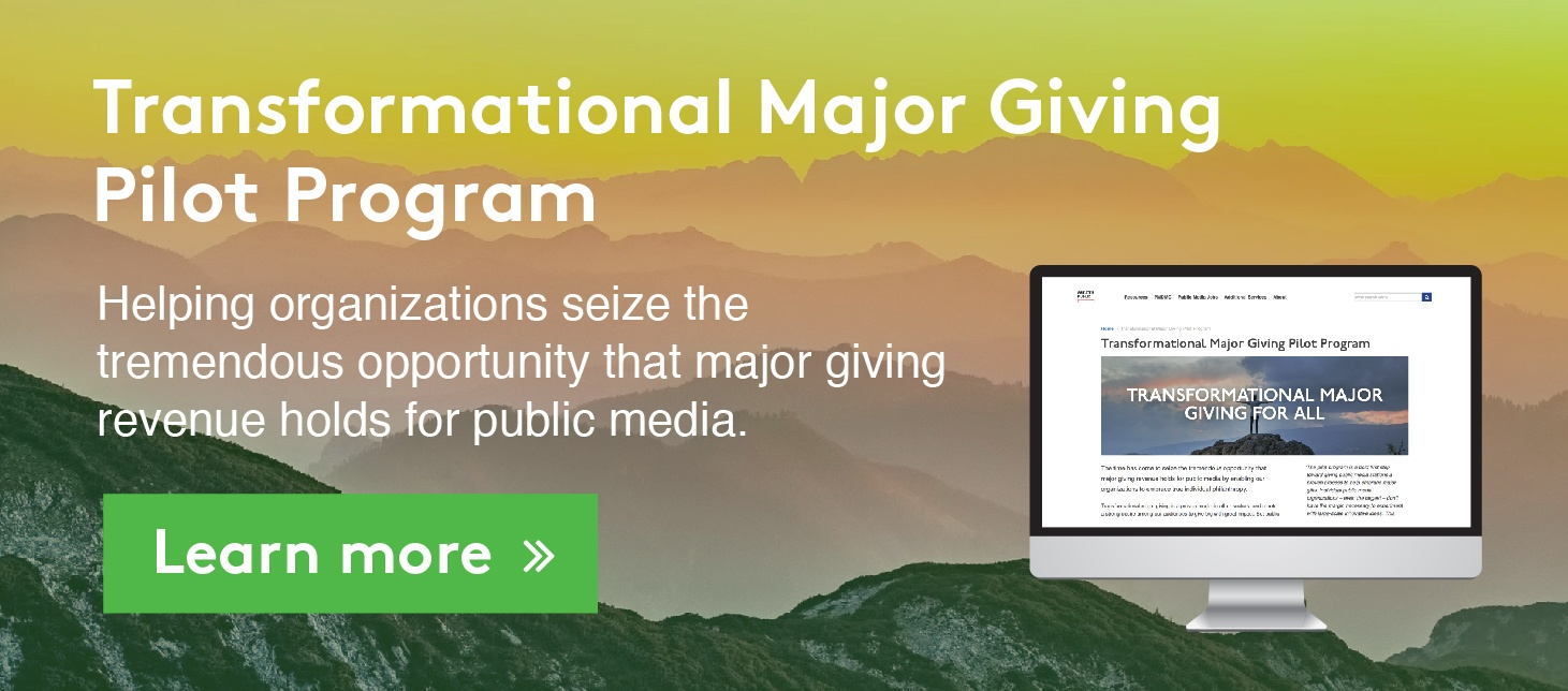 Transformational Major Giving Pilot Program