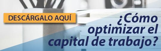 Cómo optimizar el capital de trabajo
