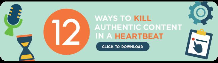 Influencer Marketing, Shopper Marketing, Shopper Social Media, Content Marketing, Collective Bias, 12 Ways to Kill Authentic Content