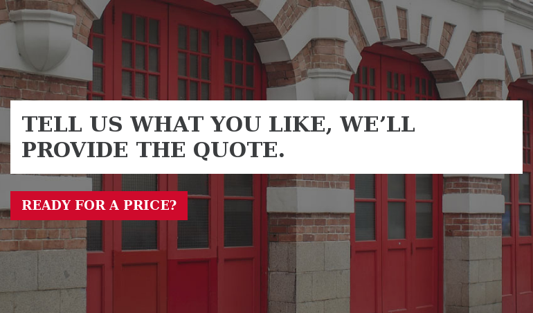 Tell us what you like, we'll provide the quote.  Ready for a Price?