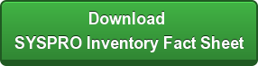 Download  SYSPRO Inventory Fact Sheet