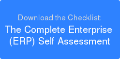 Download the Checklist: The Complete Enterprise  (ERP) Self Assessment