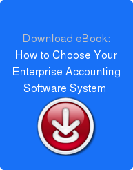 Download eBook: How to Choose Your Enterprise Accounting Software System