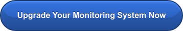 Upgrade Your Monitoring System Now