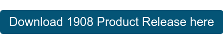Download 1908 Product Release here