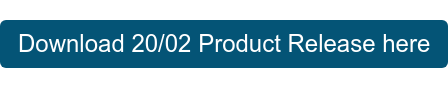 Download 20/02 Product Release here