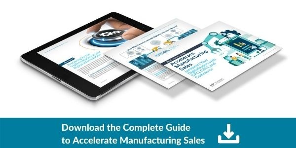 Download the Complete Guide to Accelerate Manufacturing Sales