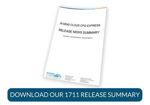 In Mind Cloud CPQ Express 1711 Release Notes Summary Download
