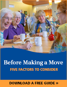 5 Factors to Consider Before Making a Move into Senior Living | Eskaton