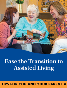 Ease The Transition to Assisted Living Guide. Tip for you and your parent call-to-action button