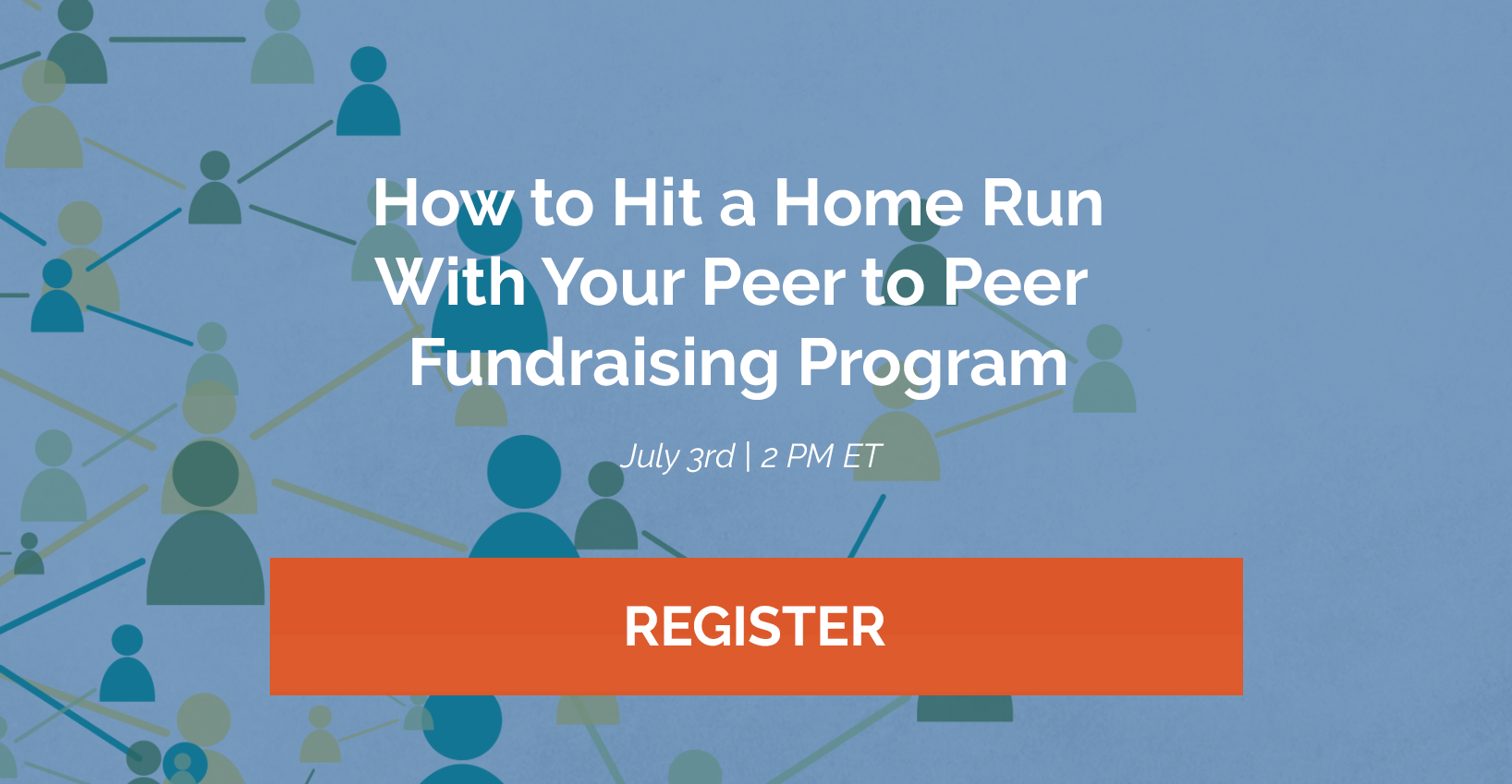 Register for our free webinar on peer to peer fundraising by clicking here!