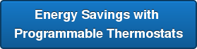 Energy Savings with  Programmable Thermostats