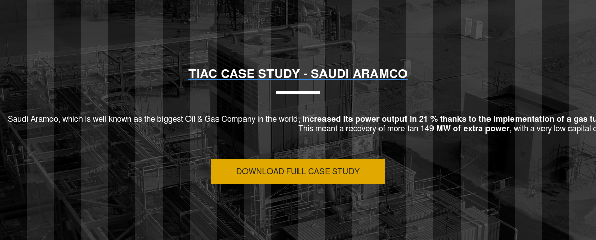 TIAC CASE STUDY  The Badra Oil & Gas plant, located in Eastern Iraq, needed to optimize the  power output of Gas Turbines while increasing production during the off-peak  hours. To face this challenge, ARANER presented the TESTIAC solution.  This system achieves greater energy without water, due to the restrictions  because of the availability of water in the region. Download this free guide to  discover how to reach these goals in your project! DOWNLOAD FULL CASE STUDY