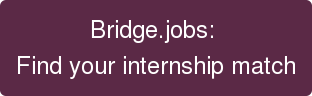 Bridge.jobs:  Find your internship match