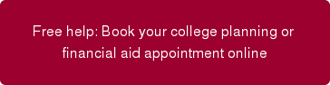 Free help: Book your college planning or  financial aid appointment online