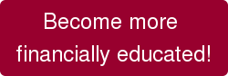 Become more  financially educated!