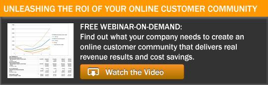 VIdeo: Improving Online Customer Community ROI - Watch It Now