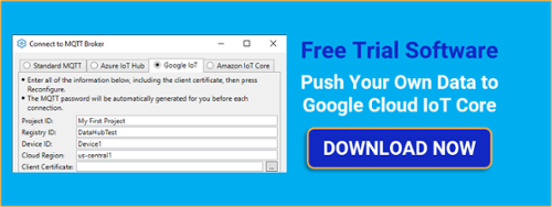 Push Your Process Data to Google Cloud IoT Core with DataHub Free Trial
