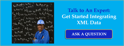 Ask one of our experts how to get started integrating XML data