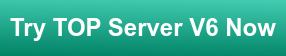 Try TOP Server V6 Now