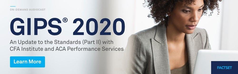 GIPS 2020 Webcast (Part II)