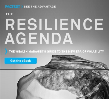 Get the wealth manager's guide to navigating clients through the new era of volatility.