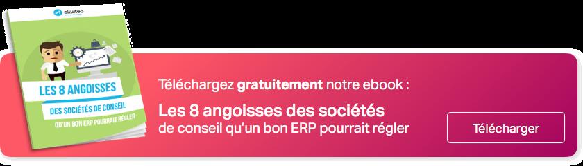 Découvrez les 8 angoisses des sociétés de conseil qu'un bon ERP pourrait régler