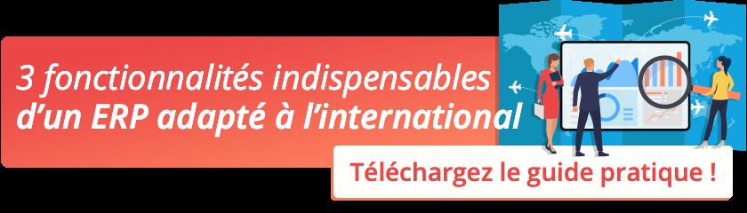 Les 3 fonctionnalités indispensables d'un ERP adapté à l'international