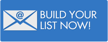 Build Your List Now!
