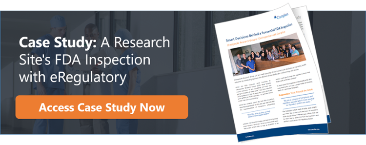 Case Study: A Research Site's FDA Inspection with eRegulatory