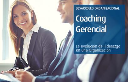 Coaching Gerencial: la evolución del liderazgo en una Organización