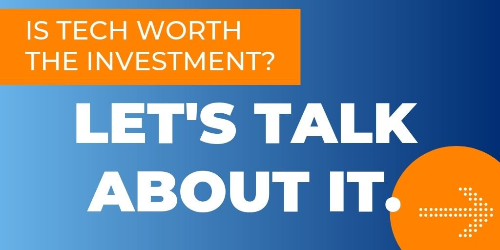 It tech worth the investment?